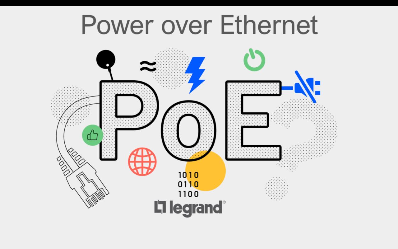 Academia Legrand - Potencia sobre cables de datos (PoE)